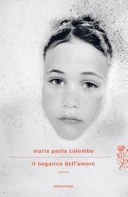 Maria Paola Colombo's Il negativo dell'amore, an Italian favourite