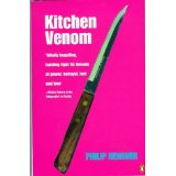 Philip Hensher's Kitchen Venom