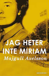 Majgull Axelsson's latest novel